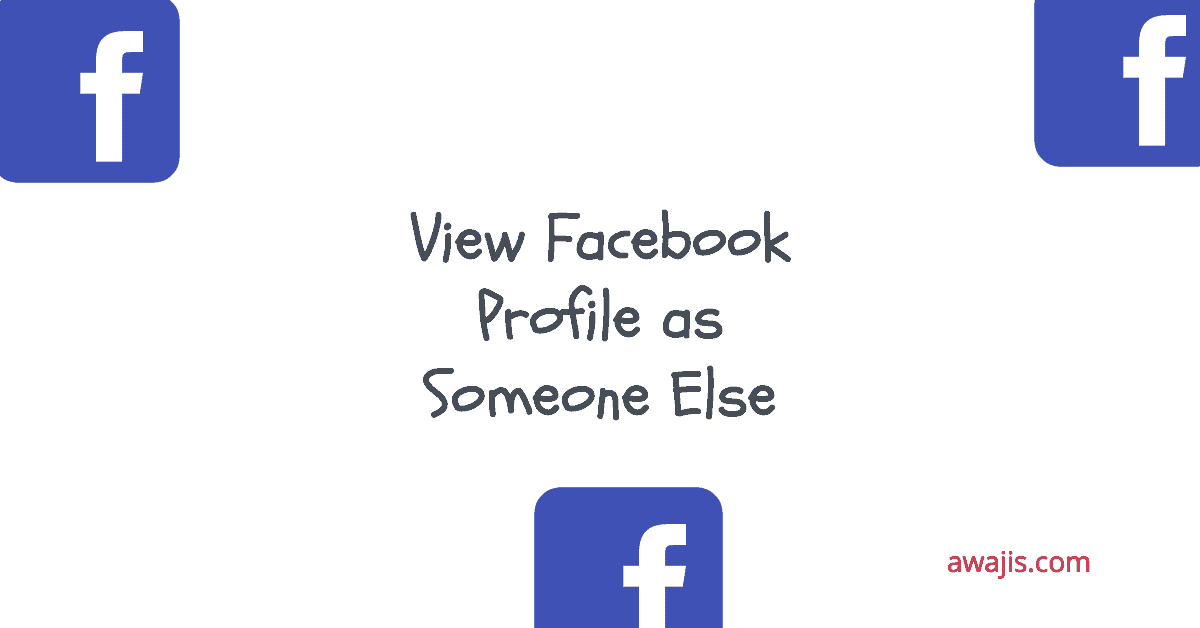 view facebook profile as someone else