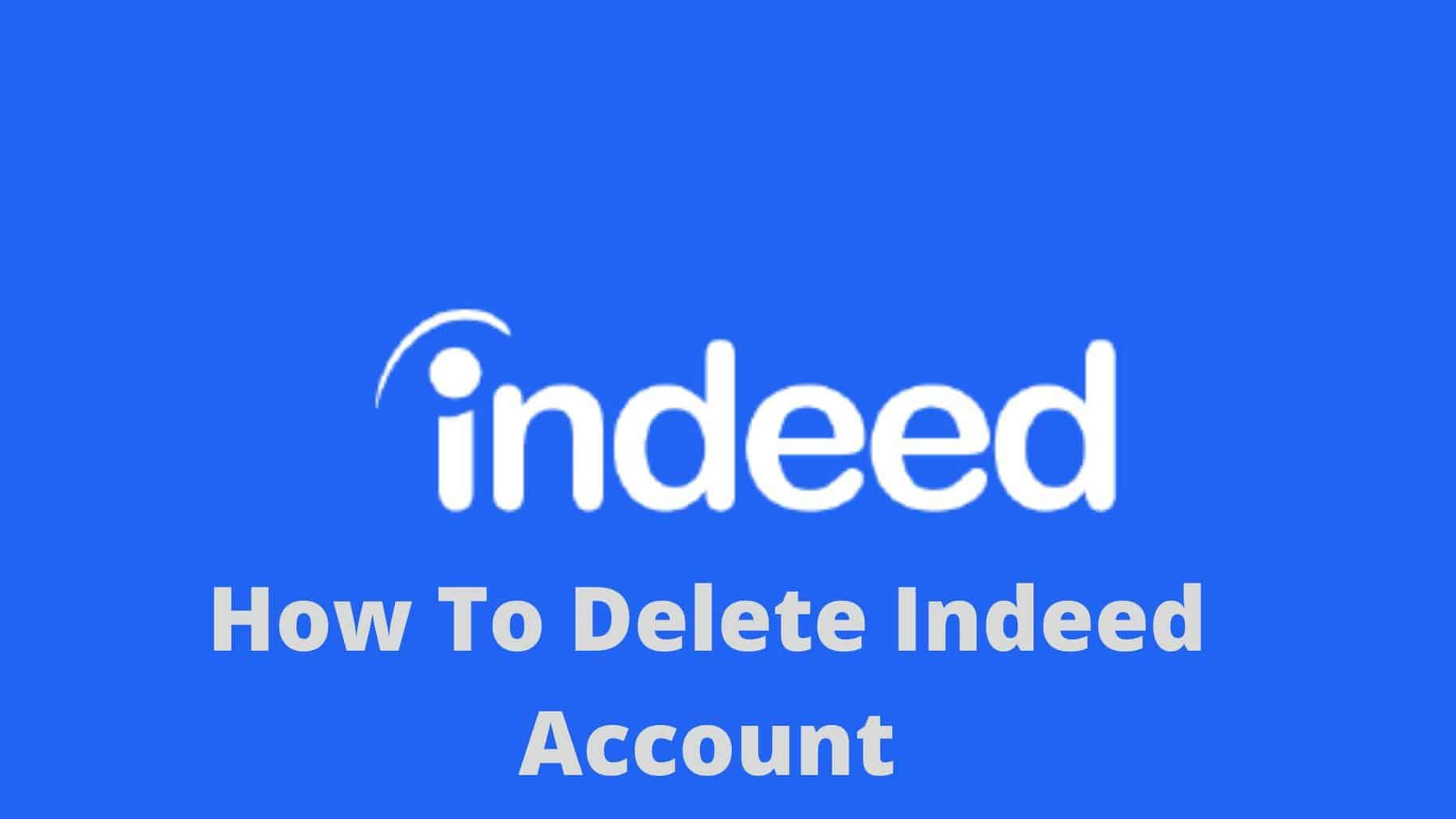 how to delete indeed account